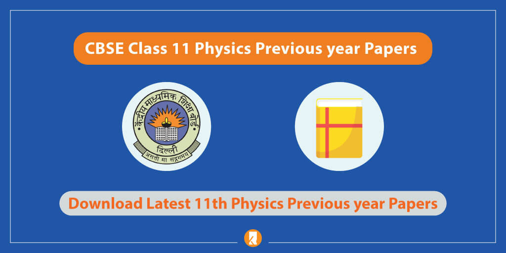 CBSE-Class-11-Physics-Previous-year-Papers