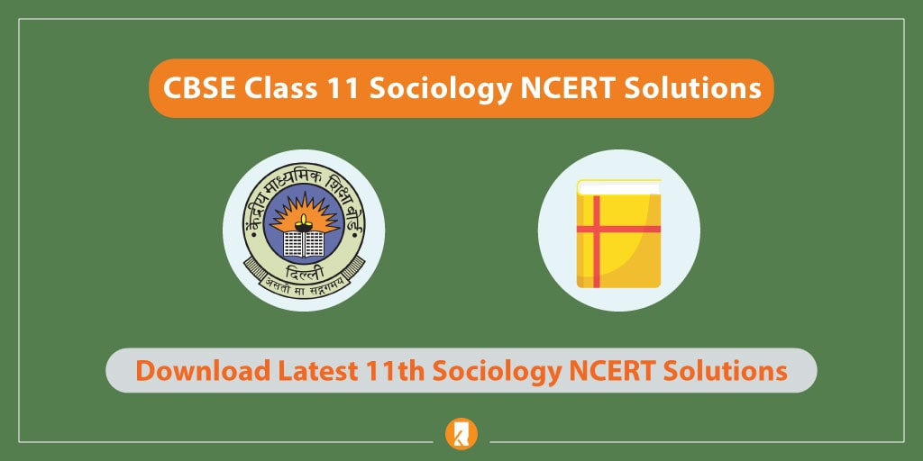 CBSE-Class-11-Sociology-NCERT-Solutions