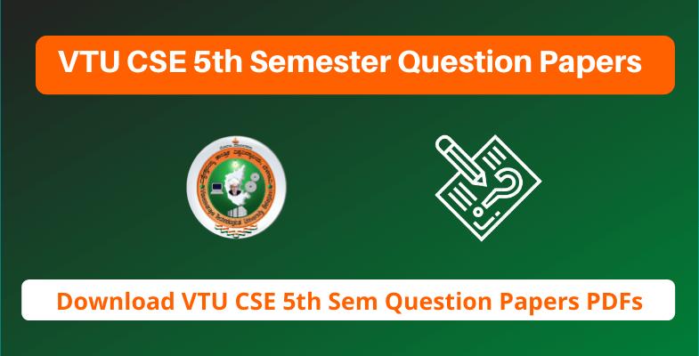 VTU CSE 5th Semester Question Papers