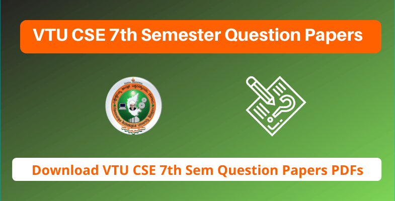 VTU CSE 7th Semester Question Papers