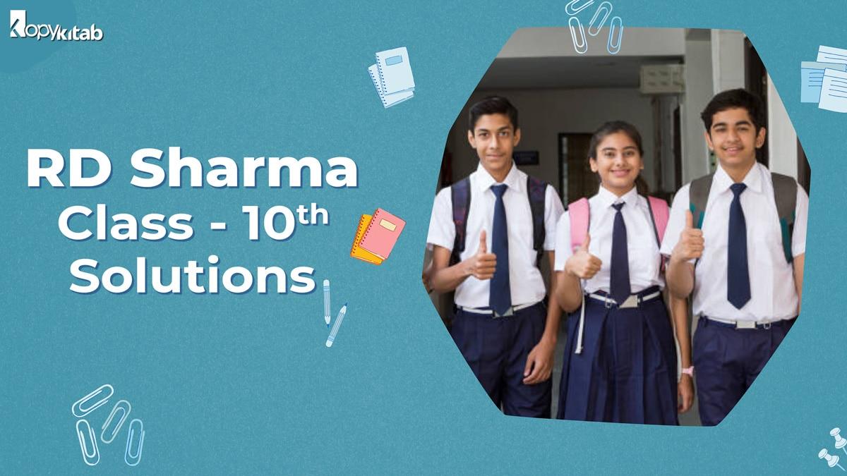 RD Sharma Class 10 Solutions