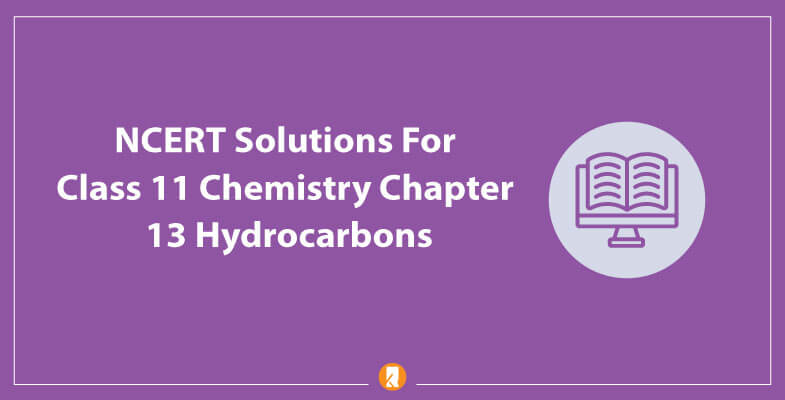 NCERT-Solutions-For-Class-11-Chemistry-Chapter-13-Hydrocarbons