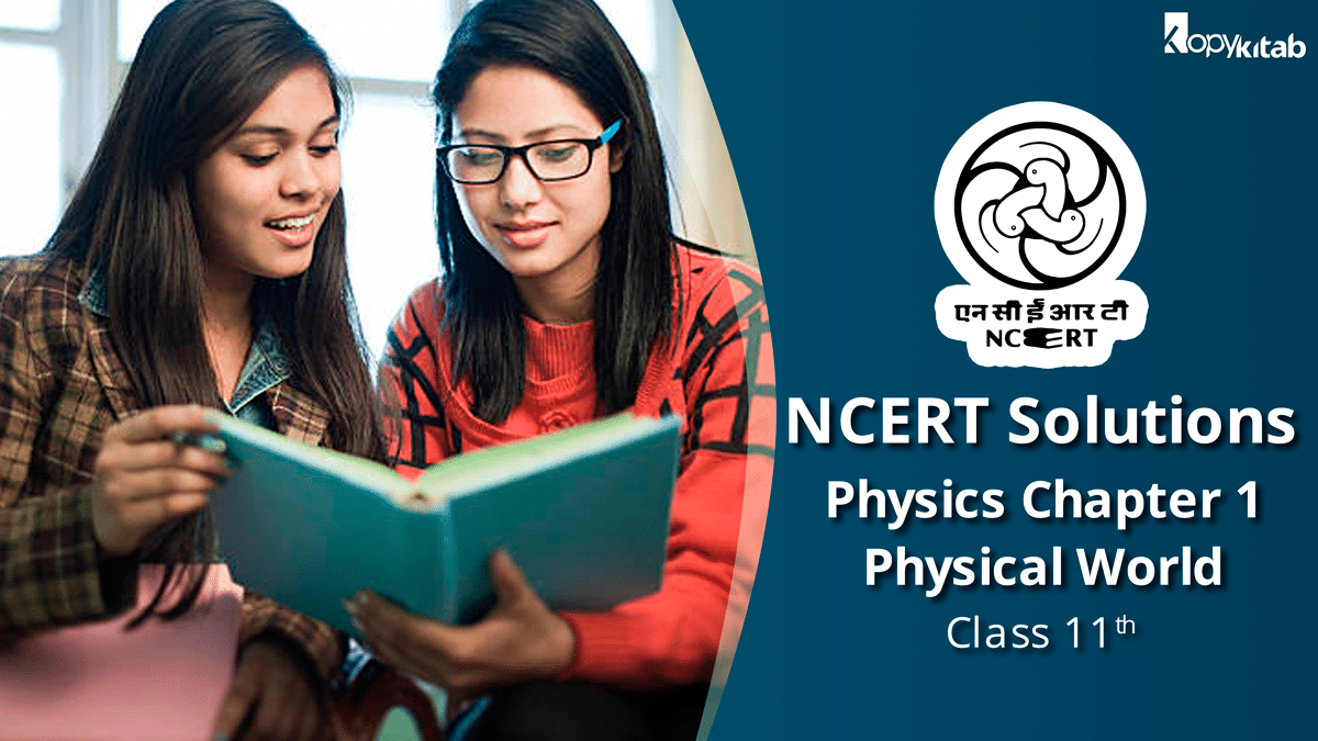NCERT Solutions for Class 11 Physics Chapter 1