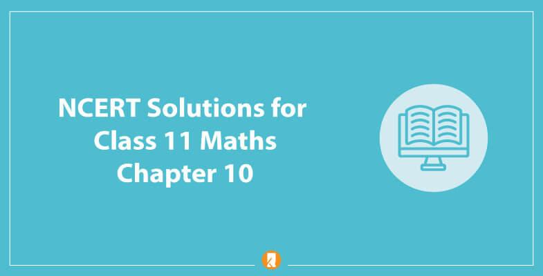 NCERT-Solutions-for-Class-11-Maths-Chapter-10