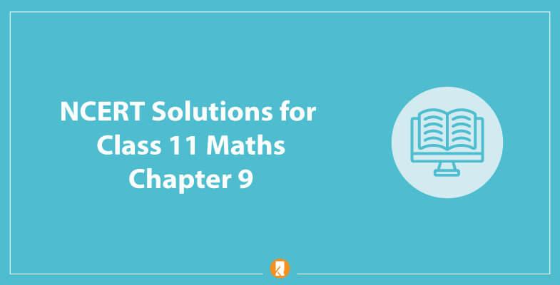 NCERT-Solutions-for-Class-11-Maths-Chapter-9