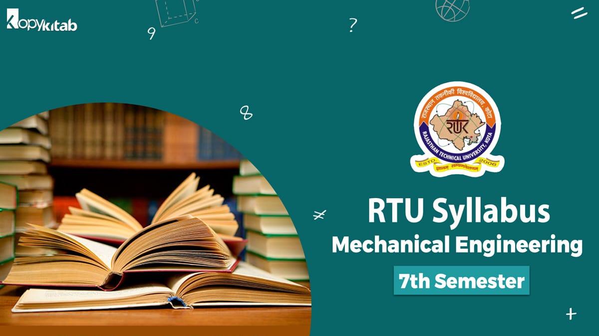 RTU Syllabus Mechanical Engineering 7th Semester