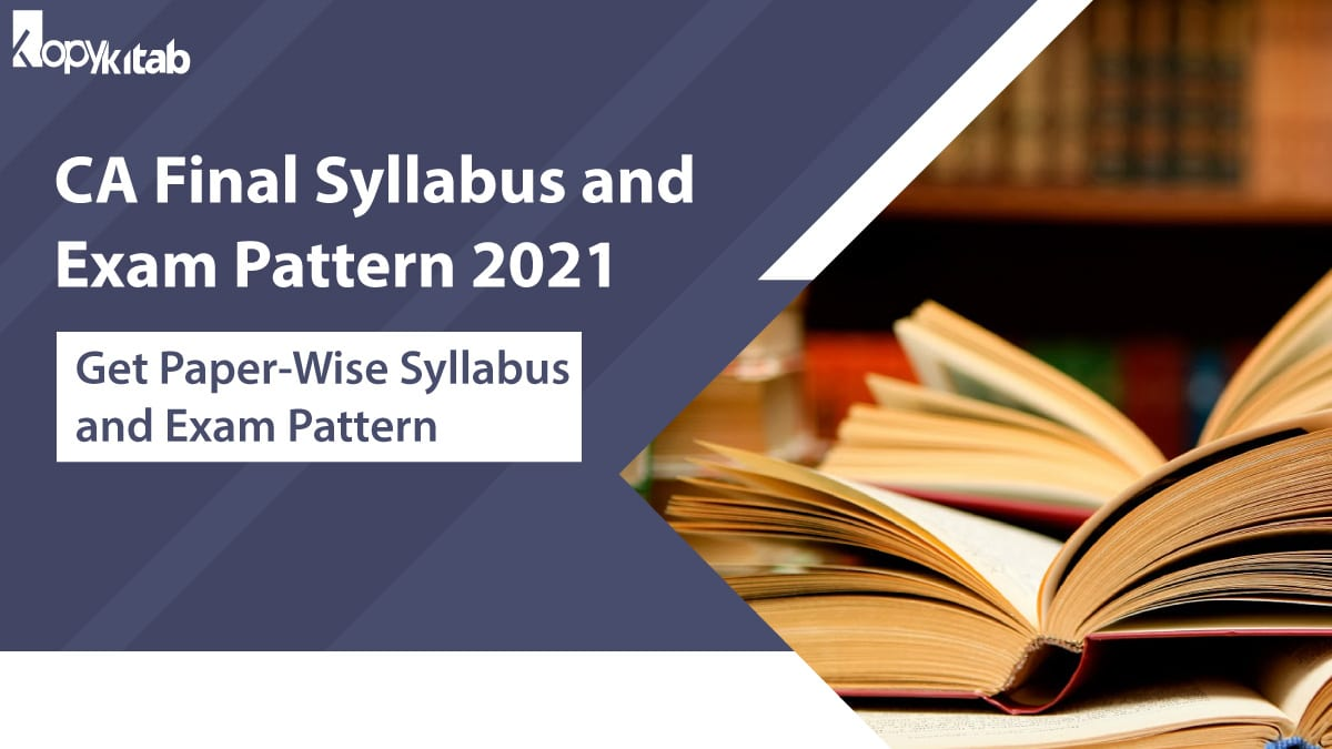CA Final Syllabus and Exam Pattern