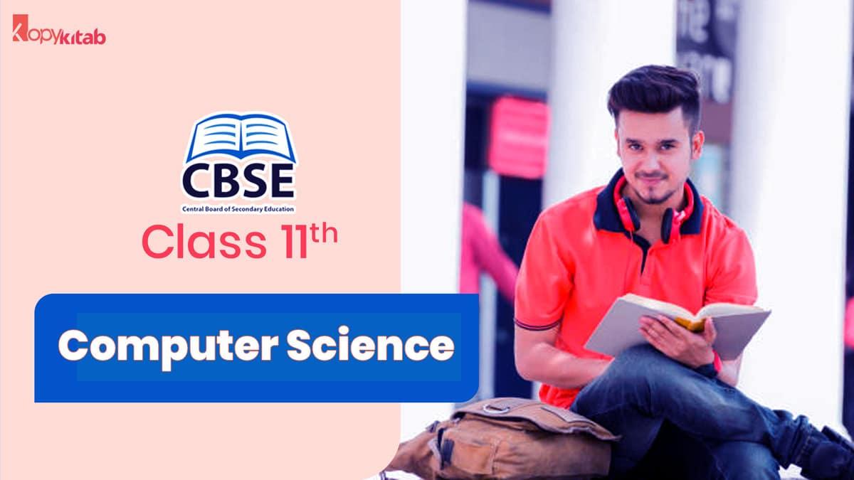 CBSE Class 11 Computer Science