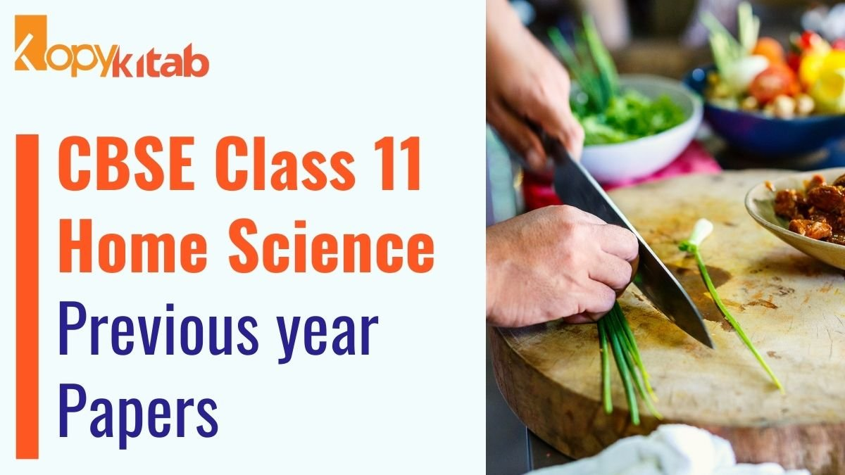 CBSE Class 11 Home Science Previous Year Papers