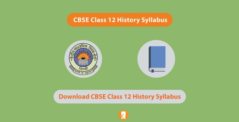 CBSE Class 12 History Syllabus