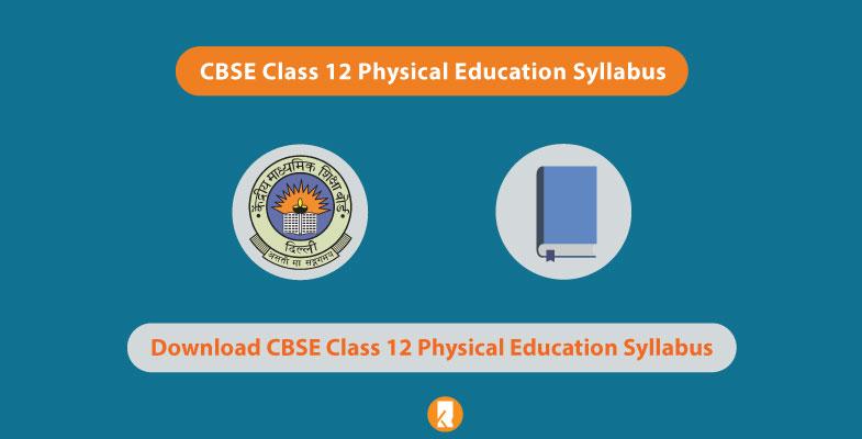 CBSE Class 12 Physical Education Syllabus