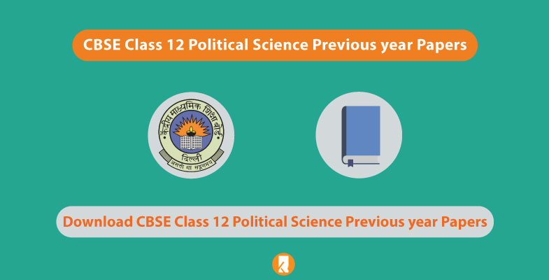 CBSE Class 12 Political Science Previous year Papers