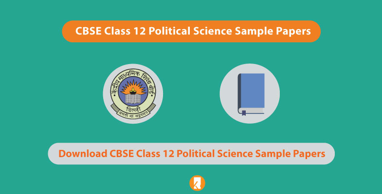 CBSE Class 12 Political Science Sample Papers