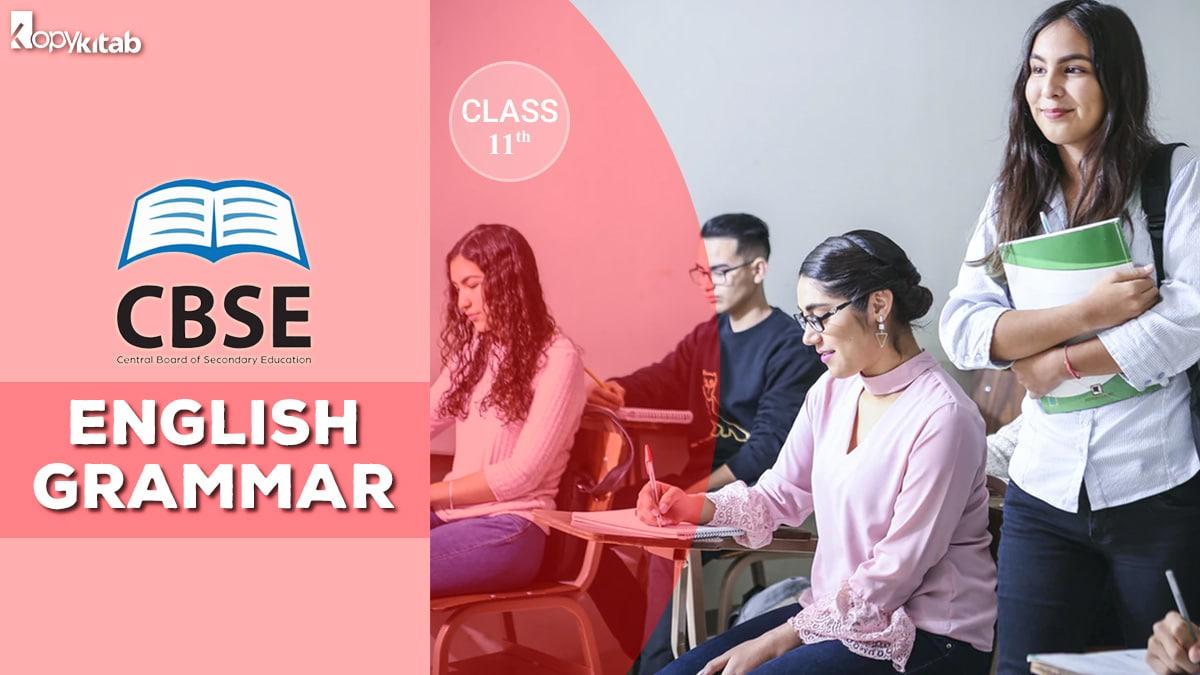 CBSE Class 11 English Grammar