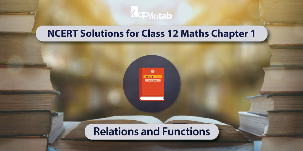 NCERT-Solutions-for-Class-12-Maths-Chapter-1---Relations-and-Functions