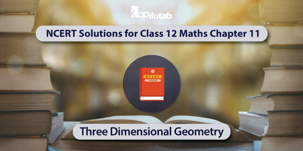 NCERT-Solutions-for-Class-12-Maths-Chapter-11---Three-Dimensional-Geometry-min