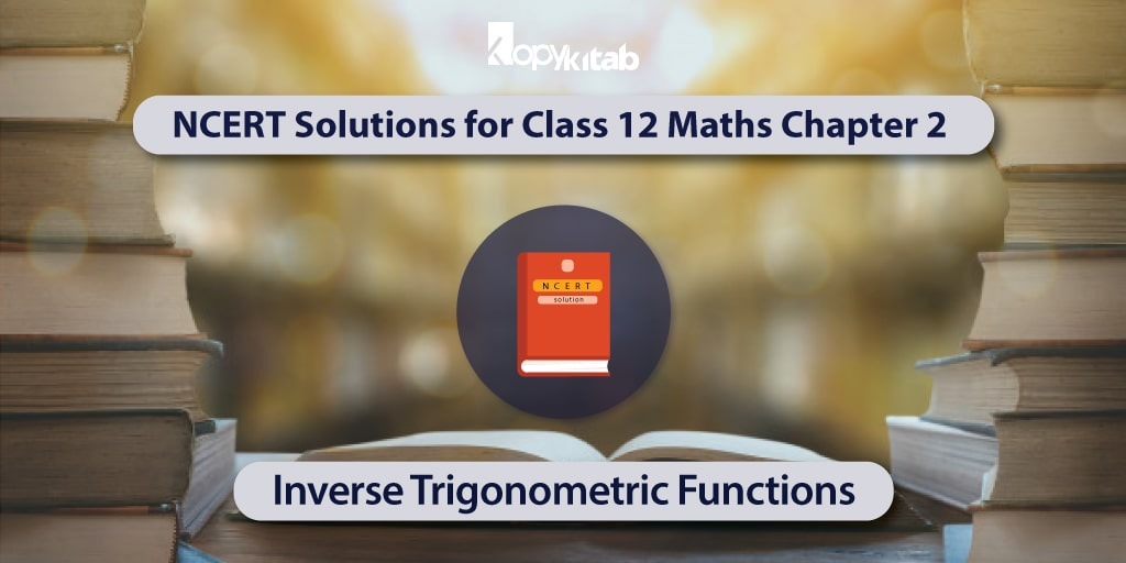 NCERT-Solutions-for-Class-12-Maths-Chapter-2---Inverse-Trigonometric-Functions-min
