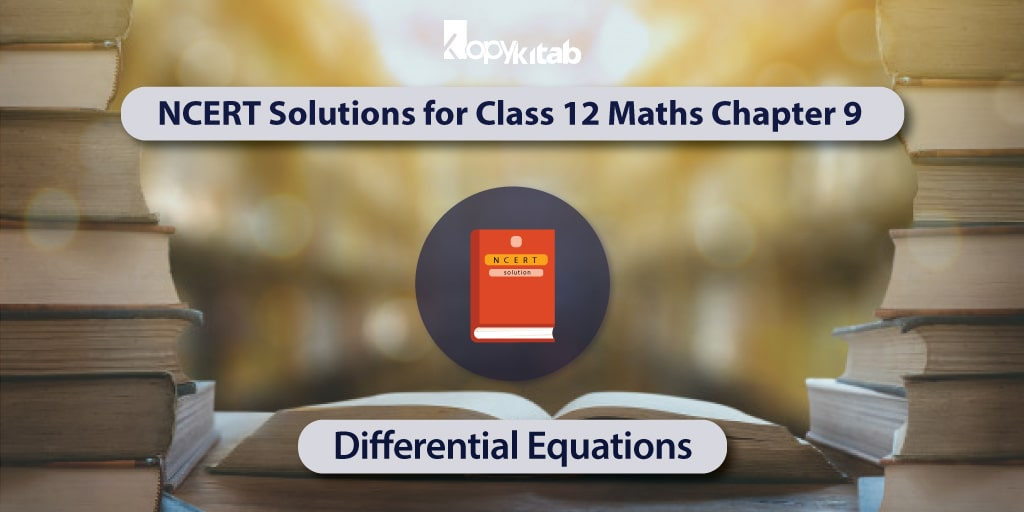 NCERT-Solutions-for-Class-12-Maths-Chapter-9---Differential-Equations-min