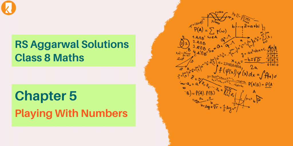 RS Aggarwal Solutions Class 8 Maths Chapter 5