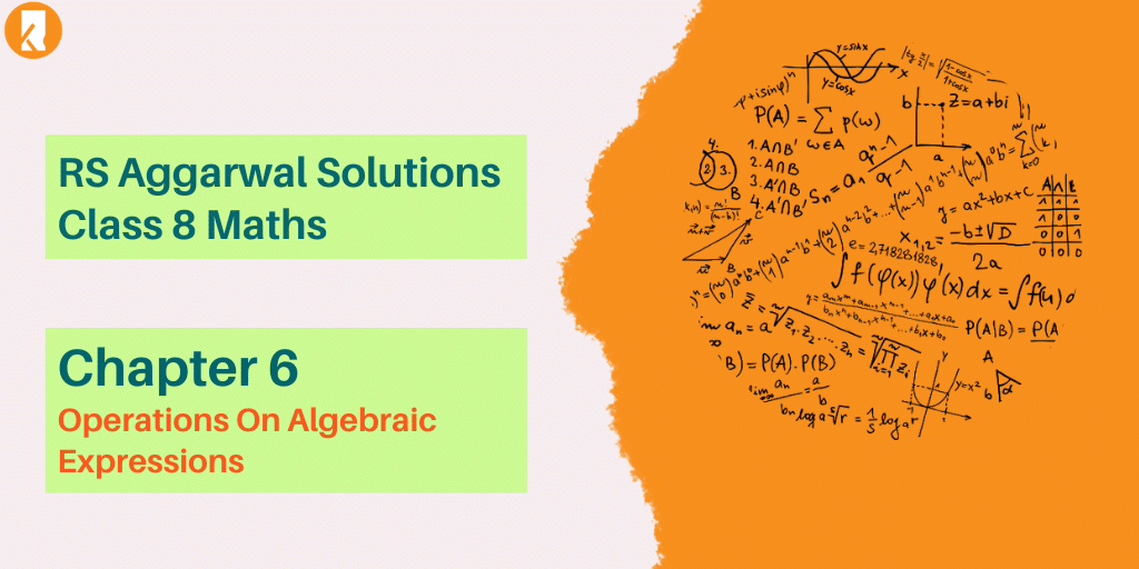 RS Aggarwal Solutions Class 8 Maths Chapter 6