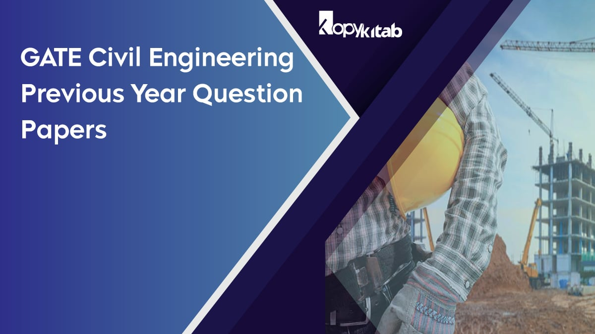 GATE Civil Engineering Previous year Question papers