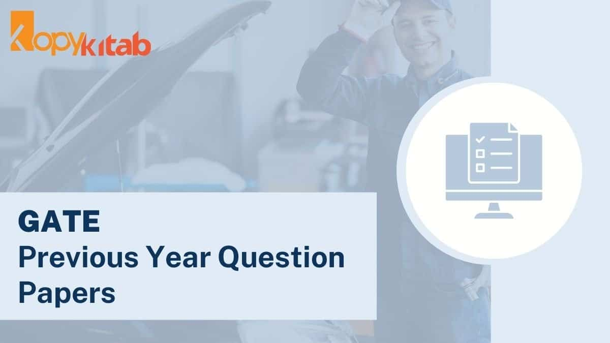 GATE Mechanical Engineering Previous Year Question Papers