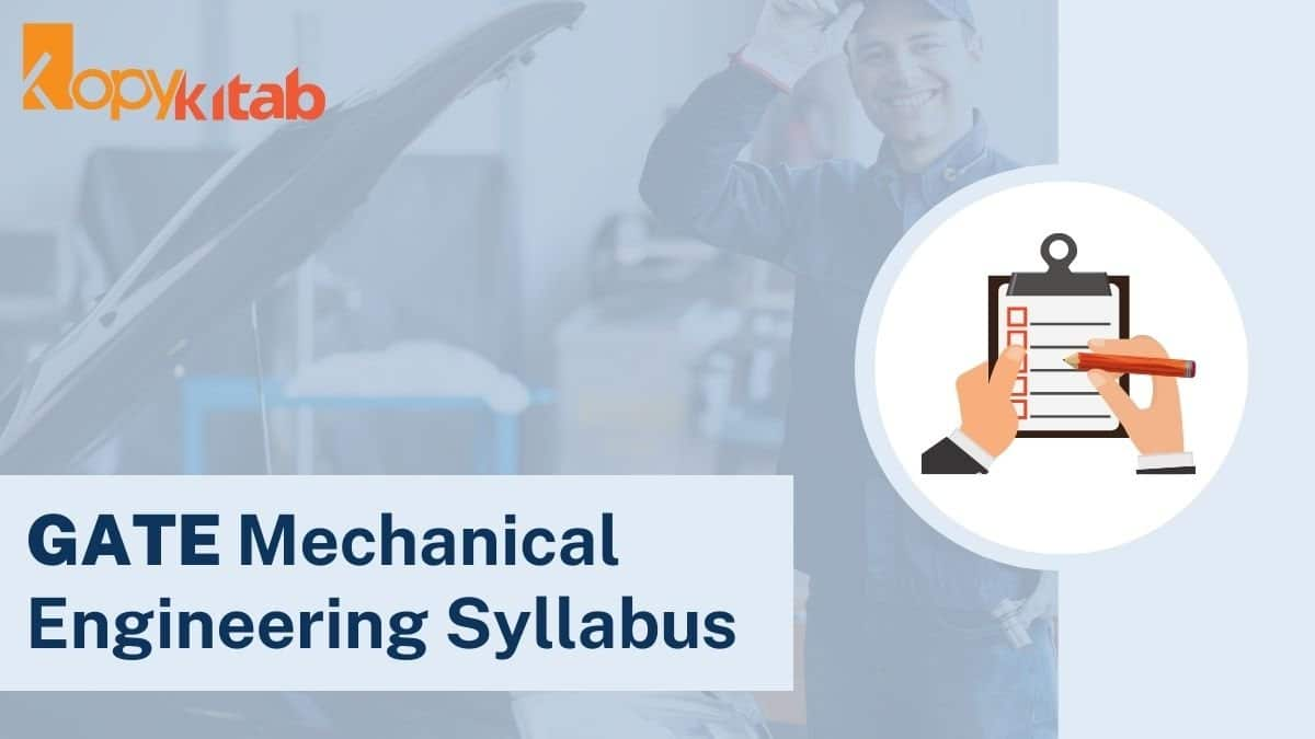 GATE Mechanical Engineering Syllabus and Exam Pattern