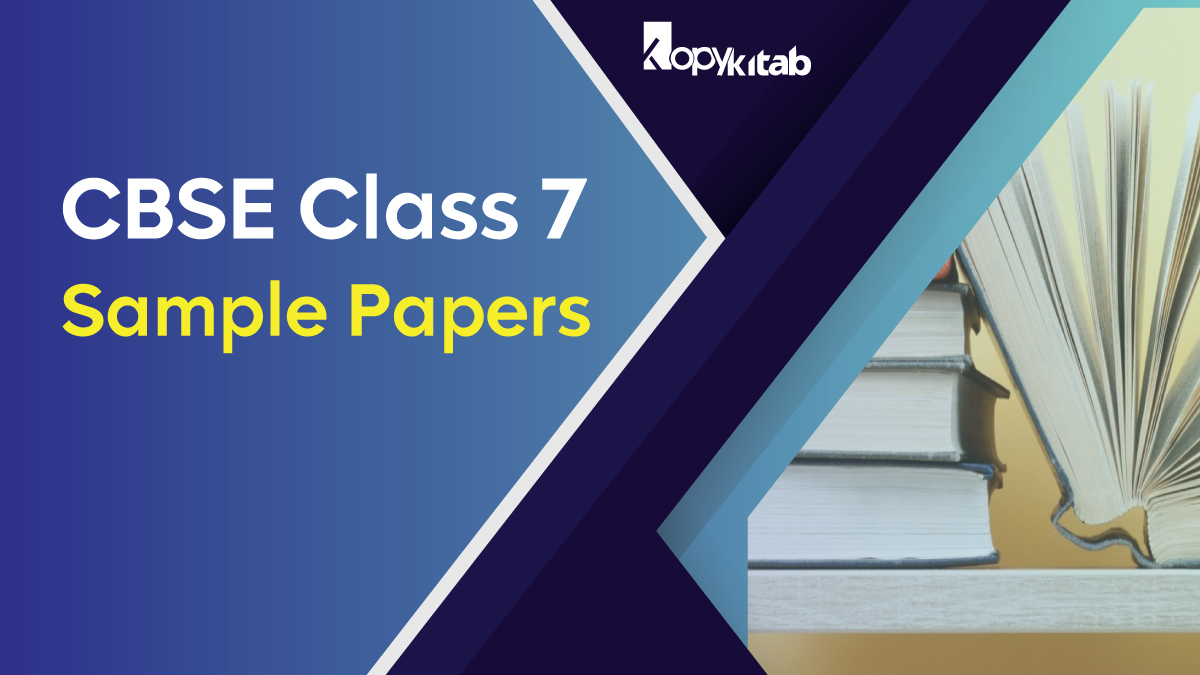CBSE Sample Papers for Class 7