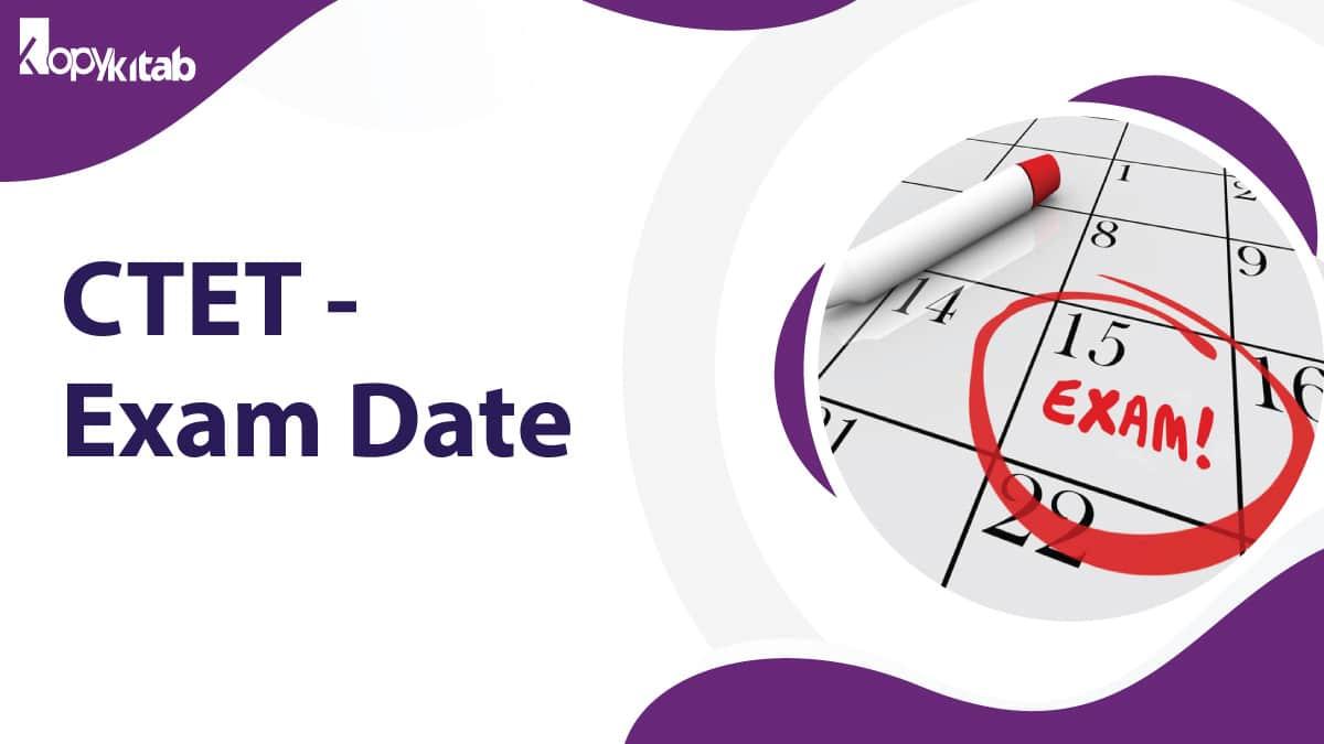 CTET Exam Date