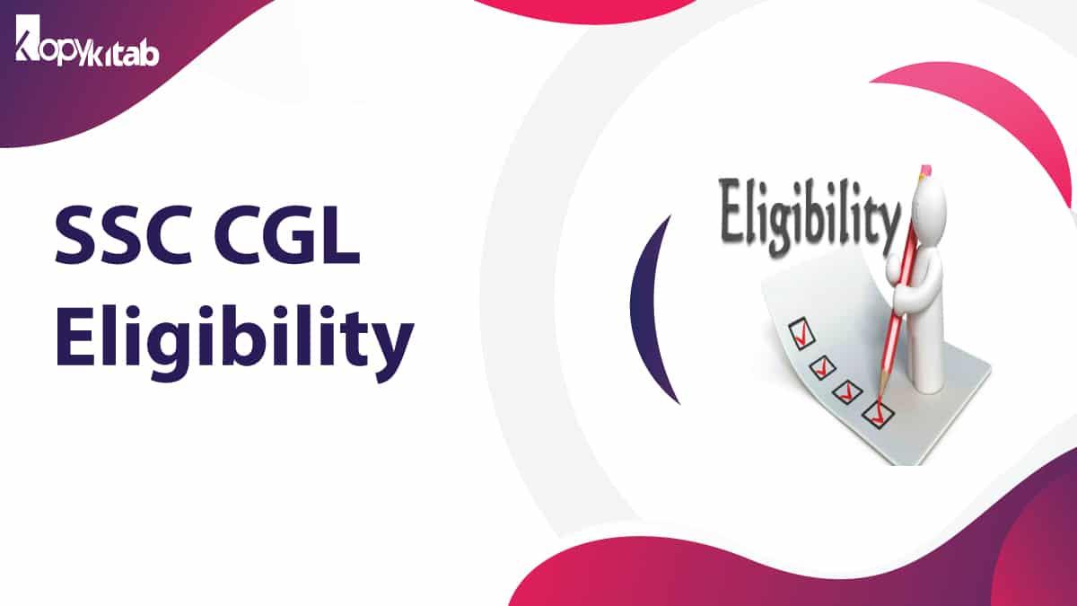 SSC CGL Eligibility
