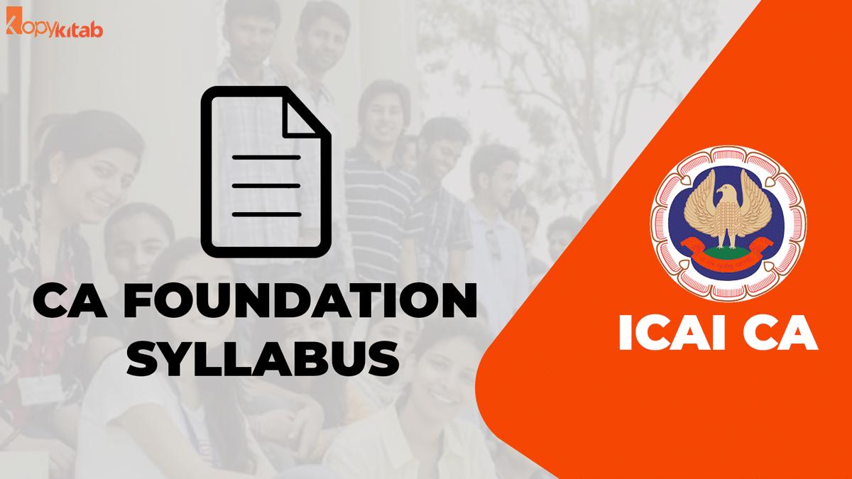 CA Foundation Syllabus and Exam Pattern