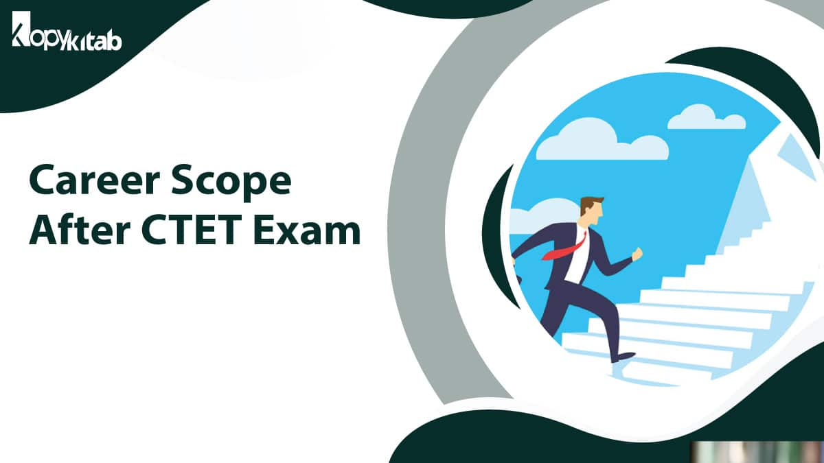 Career Scope After CTET Exam