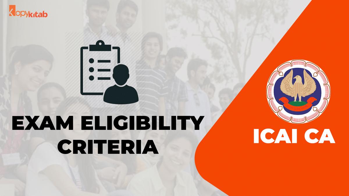 CA Exam Eligibility Criteria