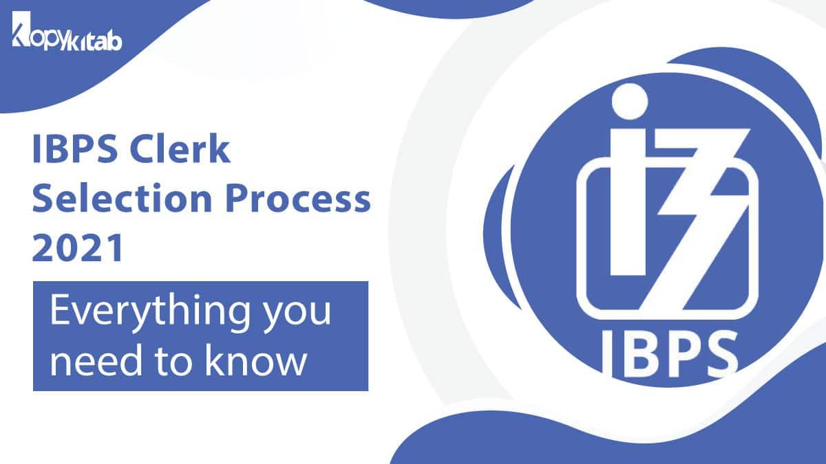 IBPS Clerk Selection Process