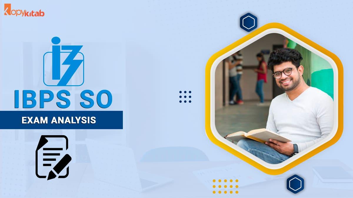IBPS SO Exam Analysis