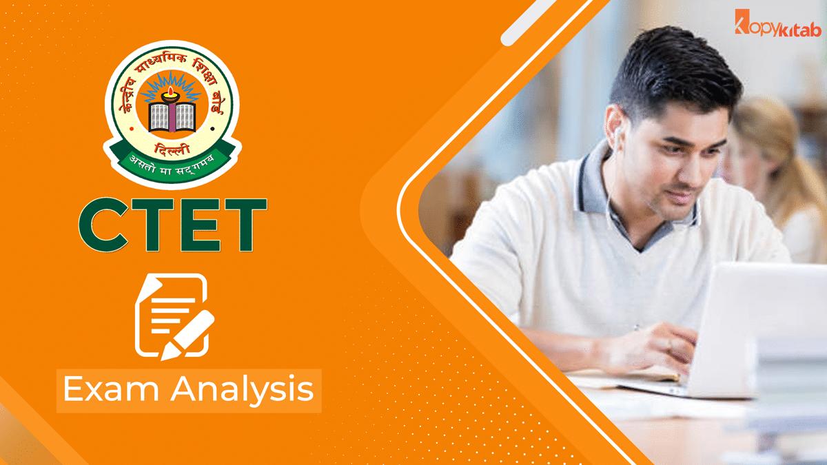 CTET Exam Analysis