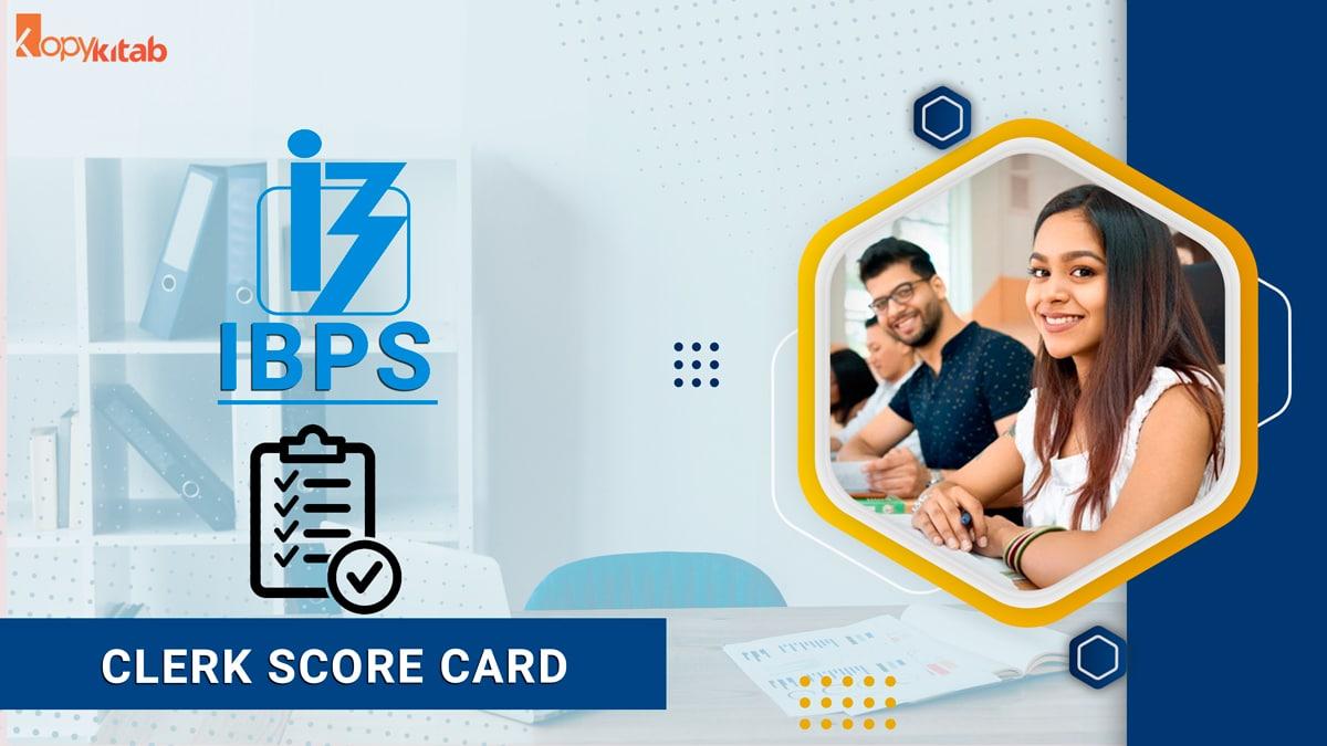 IBPS Clerk Score Card