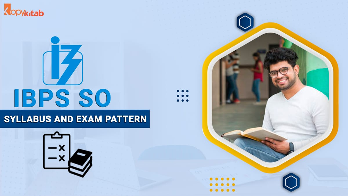 IBPS SO Syllabus and Exam Pattern