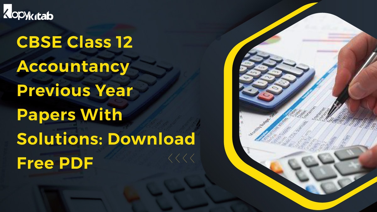 CBSE Class 12 Accountancy Previous year Papers