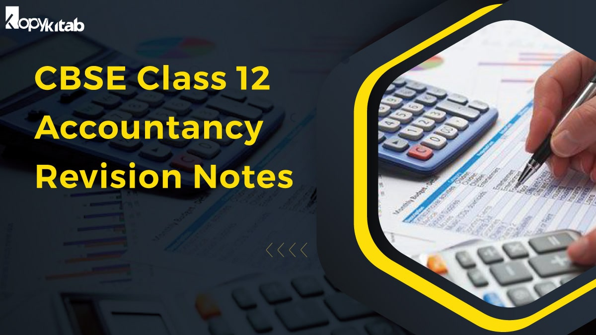 CBSE Class 12 Accountancy Revision Notes