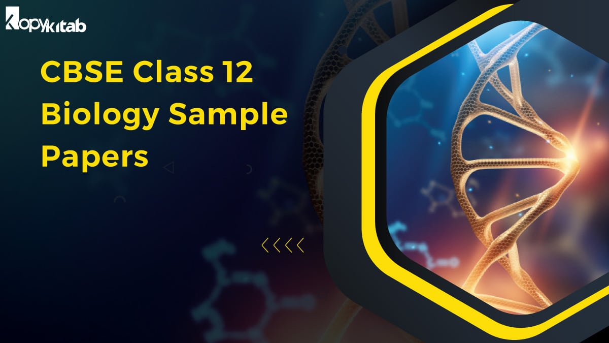 CBSE Class 12 Biology Sample Papers