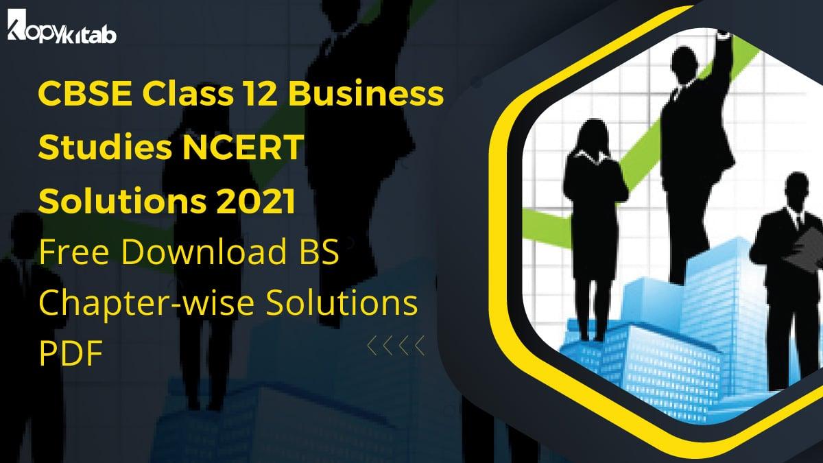Class 12 Business Studies NCERT Solutions