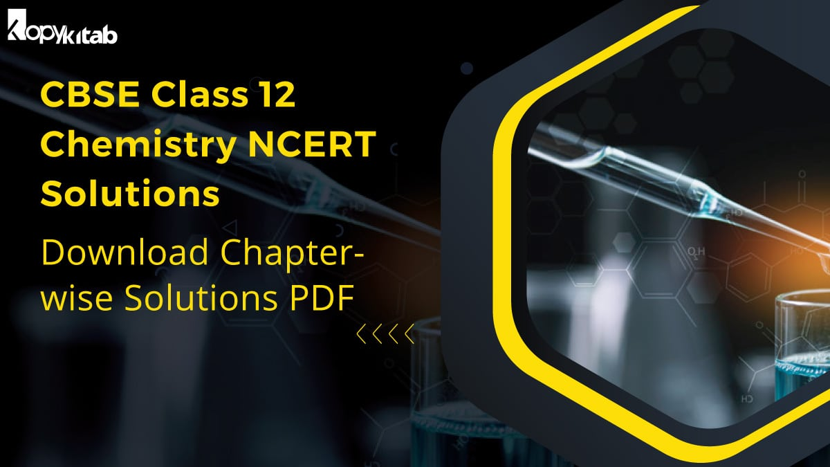 CBSE Class 12 Chemistry NCERT Solutions