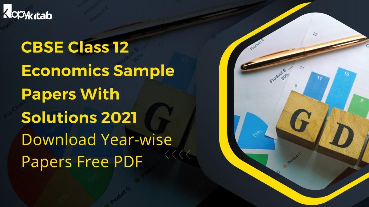 CBSE Class 12 Economics Sample Papers