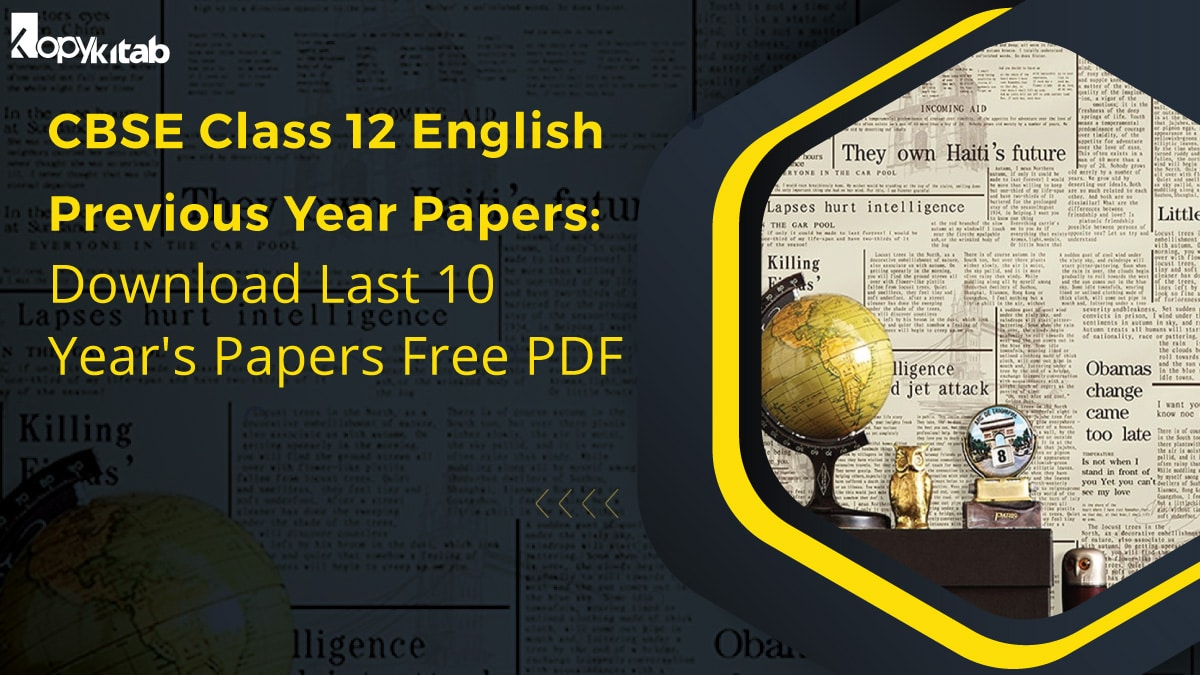 CBSE Class 12 English Previous Year Papers