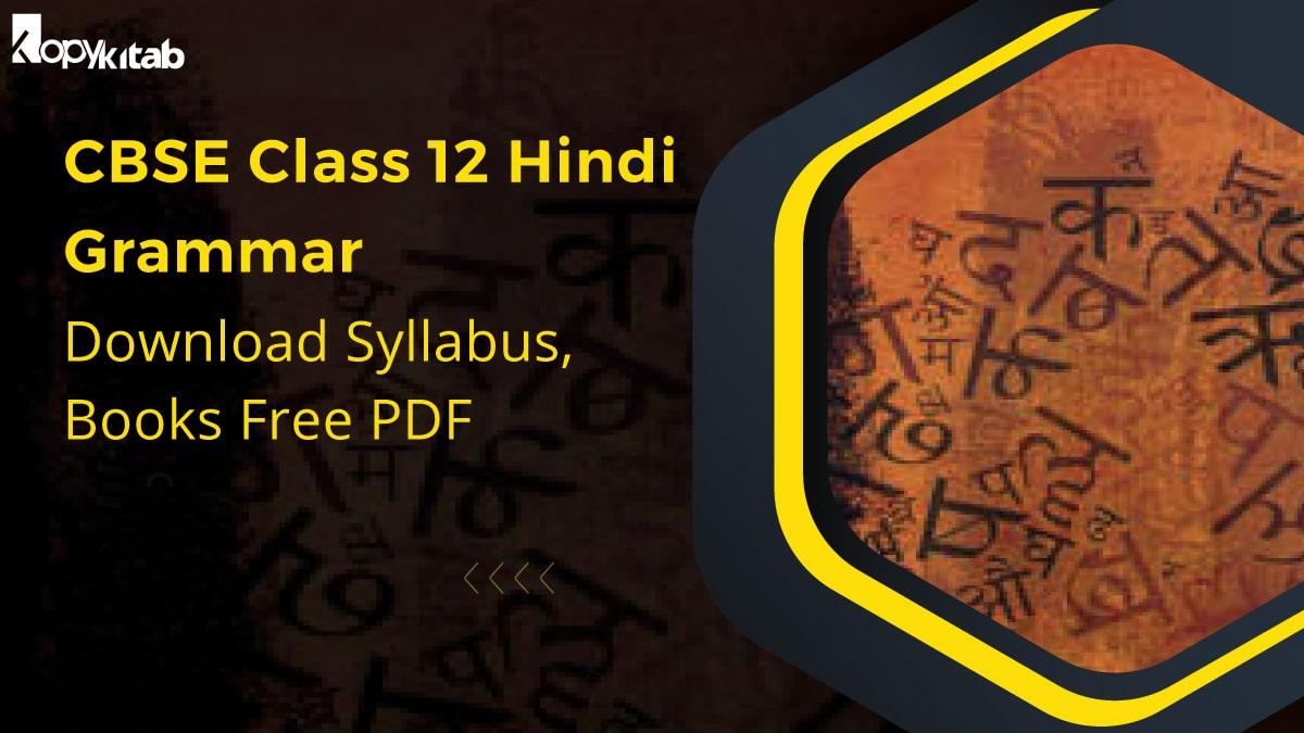 CBSE Class 12 Hindi Grammar