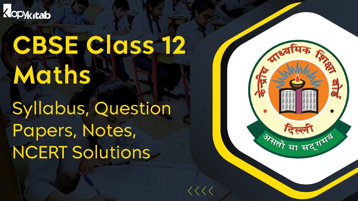 CBSE Class 12 Maths