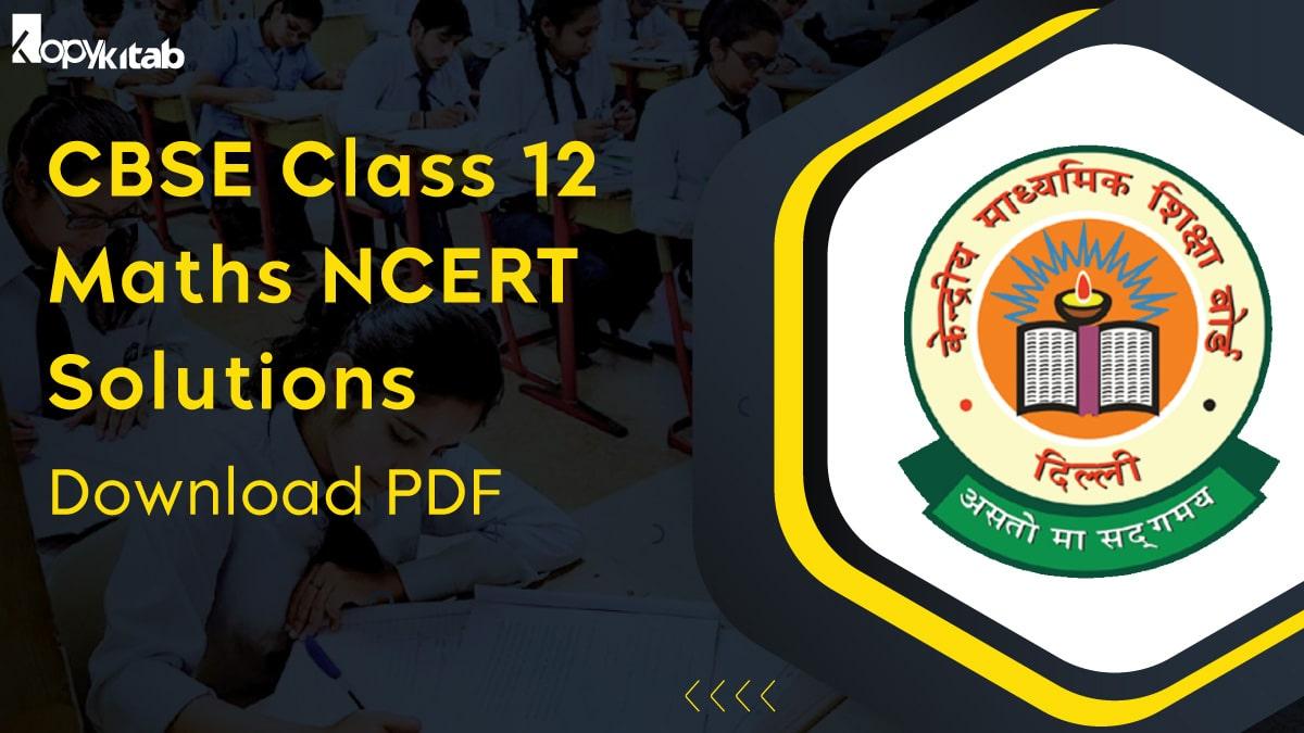 CBSE Class 12 Maths NCERT Solutions
