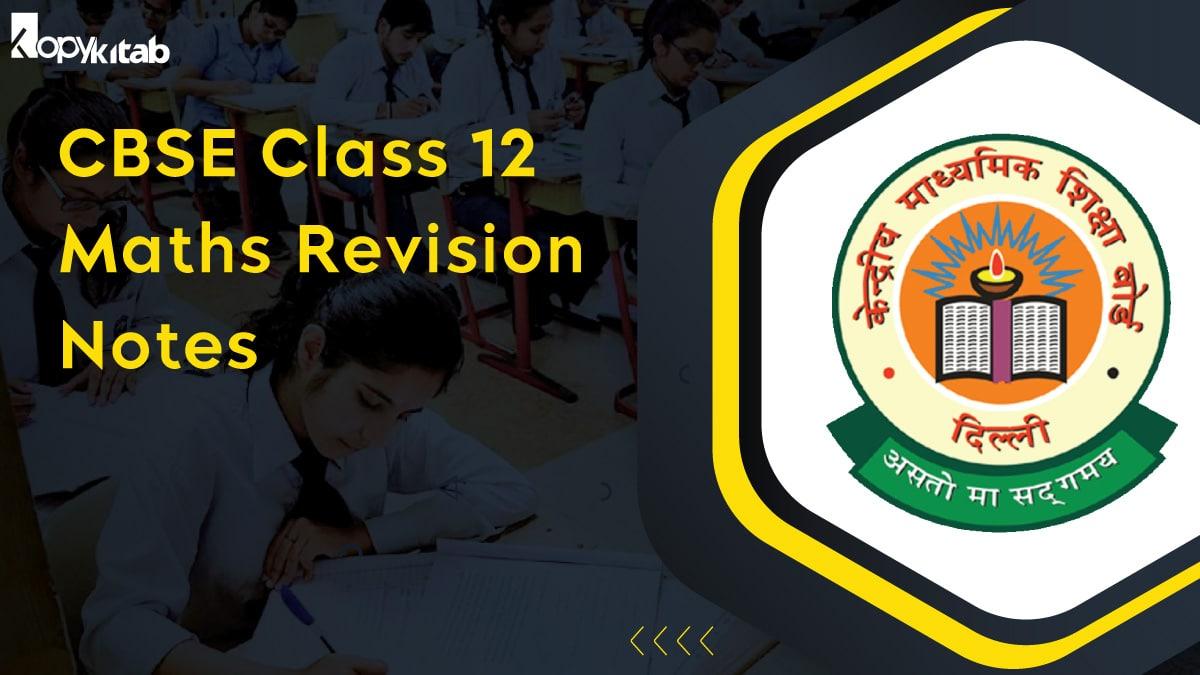 CBSE Class 12 Maths Revision Notes