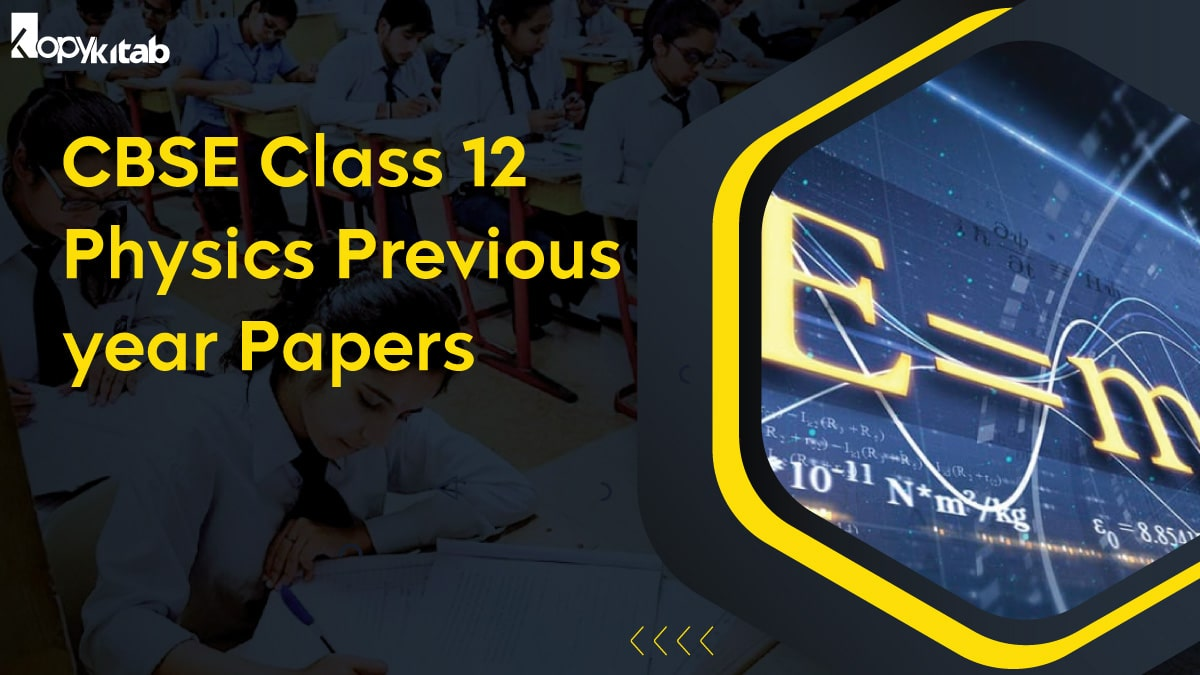 CBSE Class 12 Physics Previous year Papers